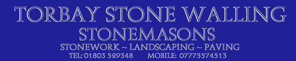 torbaystonewalling | 01803 529348 Stonemason